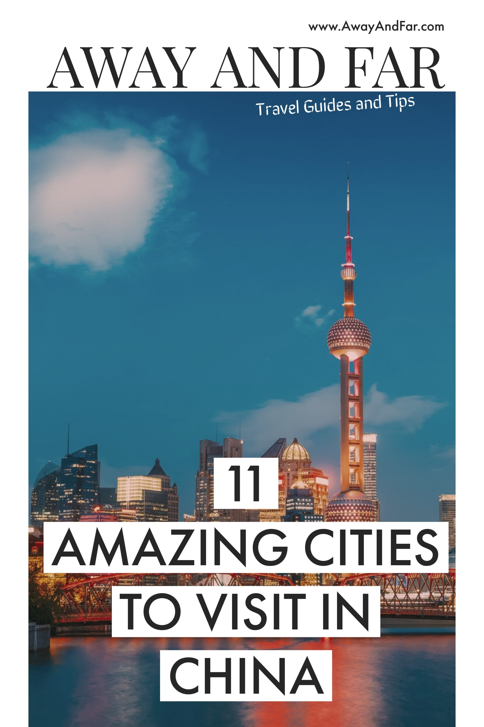 11 Best Cities To Visit In China (1)