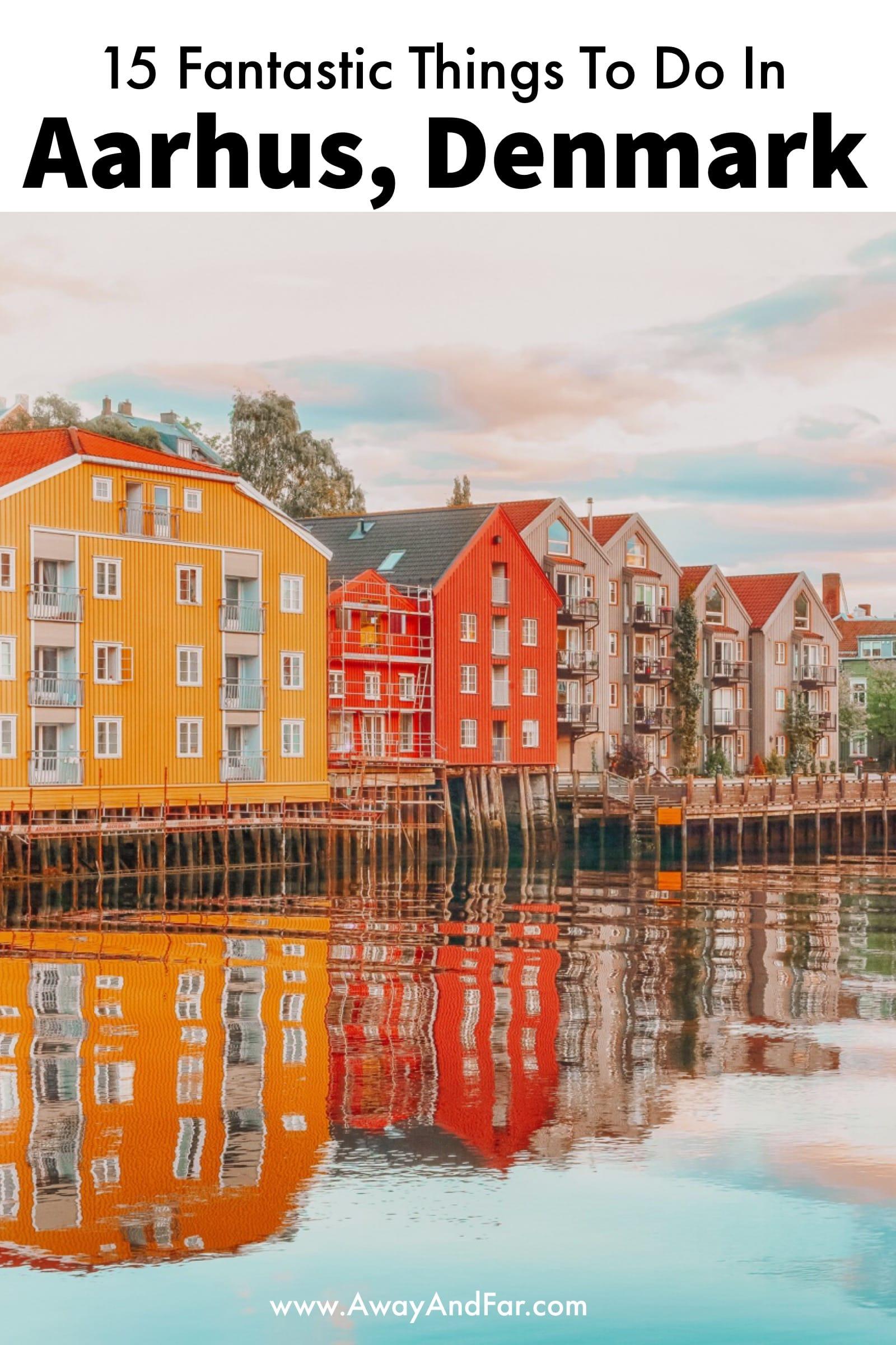 15 Best Things To Do In Aarhus, Denmark (1)