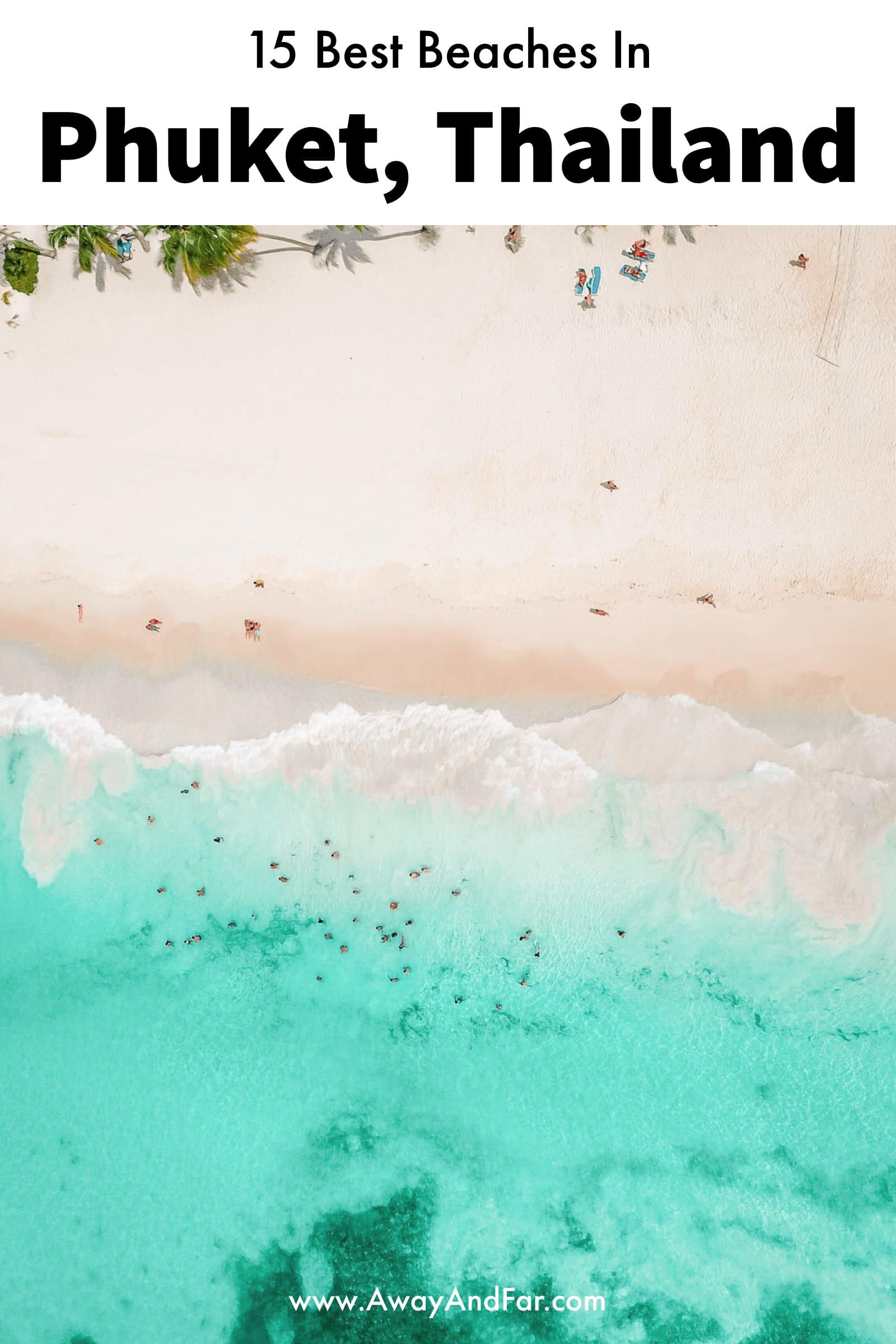 15 Best Beaches In Phuket, Thailand (1)
