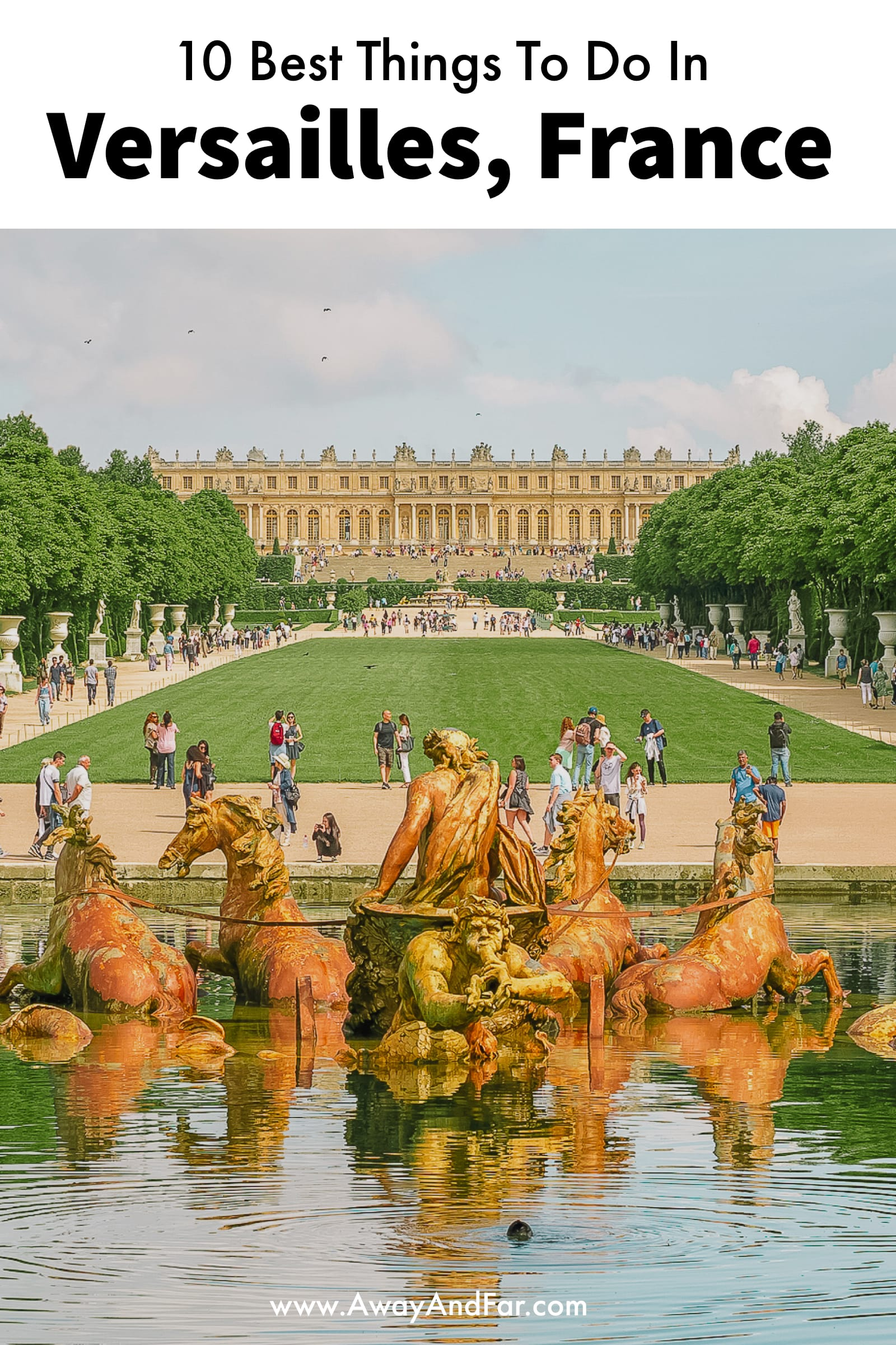 10 Best Things To Do In Versailles, France (1)