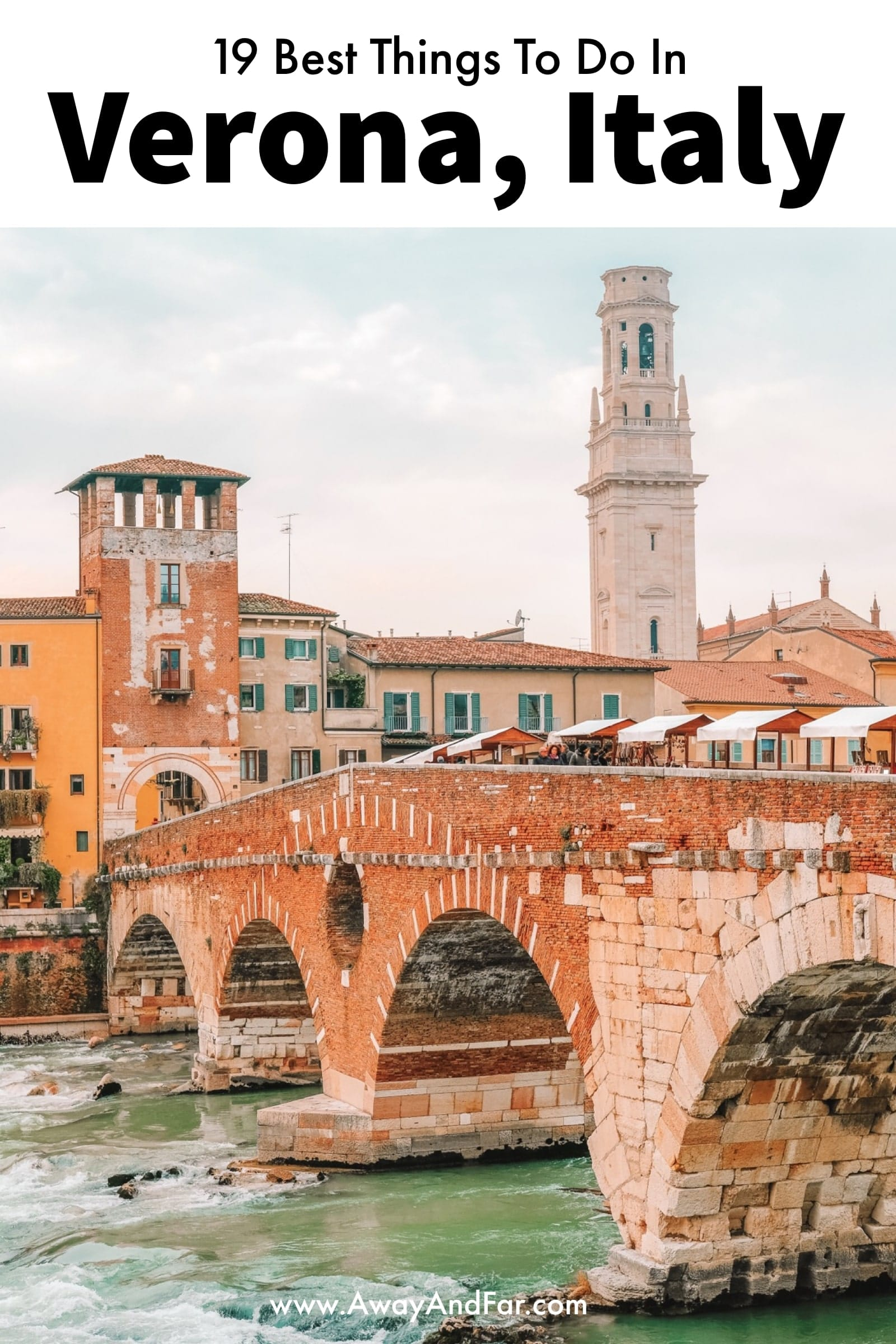 19 Best Things To Do In Verona, Italy (1)