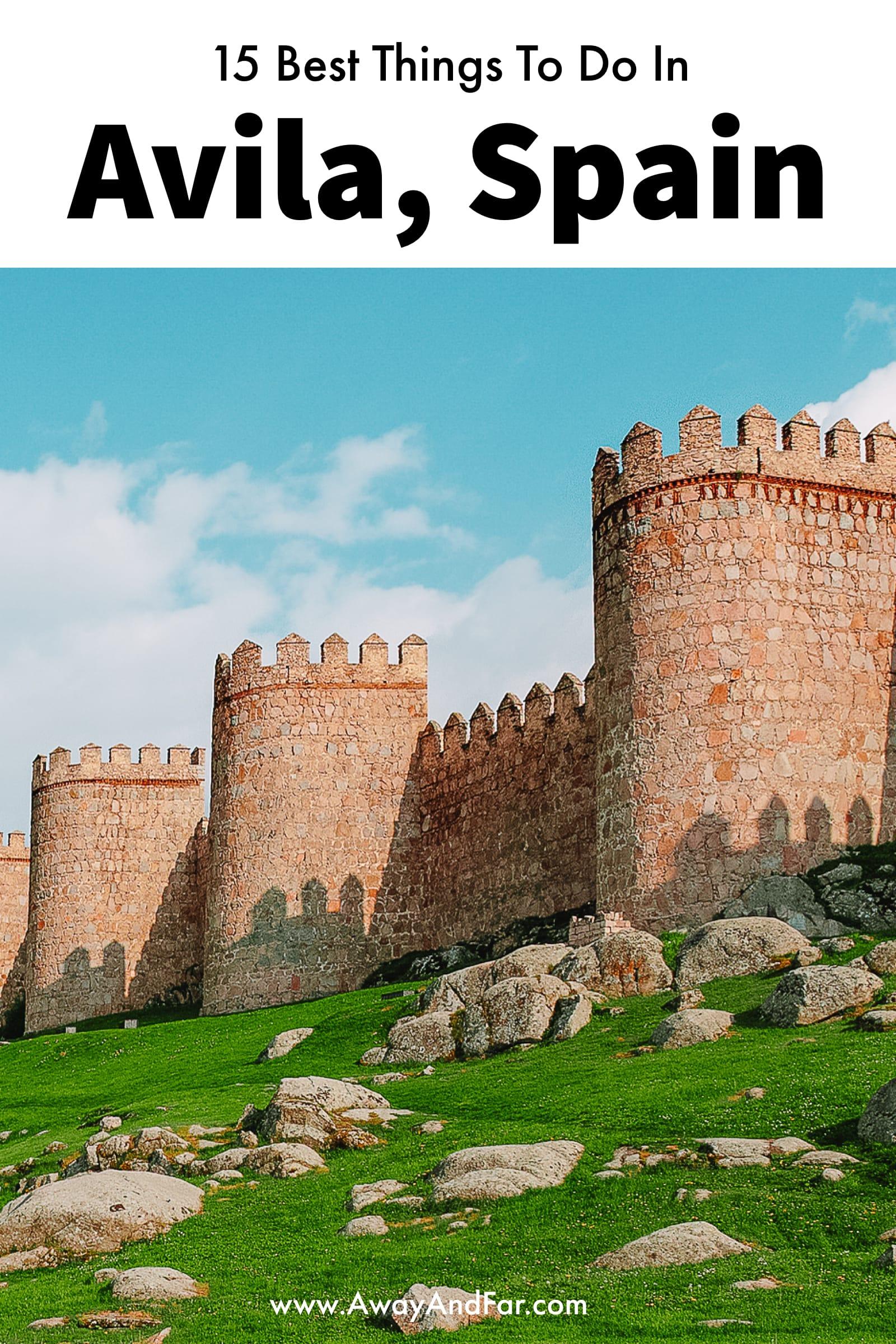 15 Best Things To Do In Avila, Spain (1)