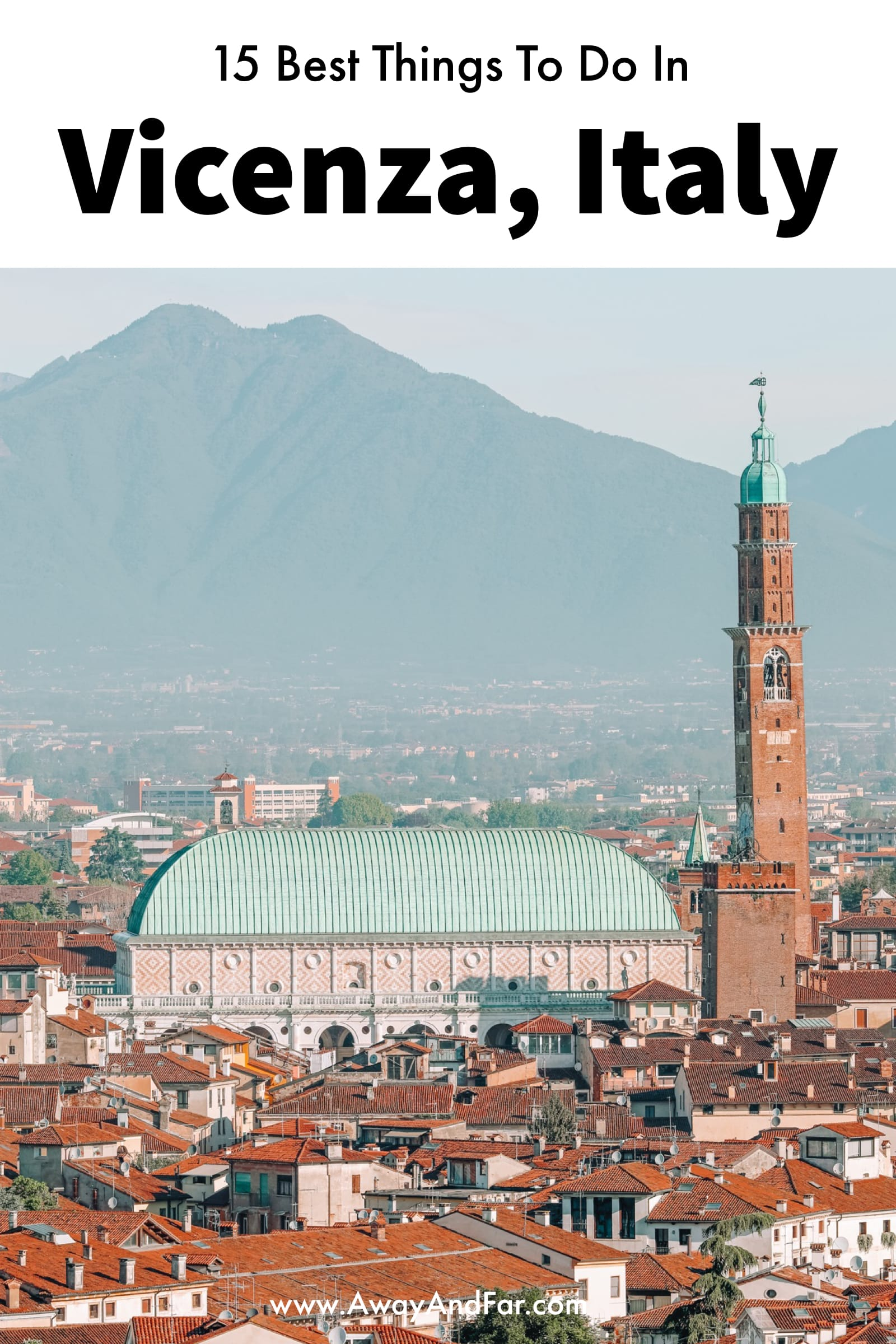 15 Best Things To Do In Vicenza, Italy (1)